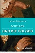 Schiller und die Folgen (German Edition) by…