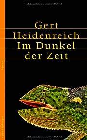 Im Dunkel der Zeit av Gert Heidenreich