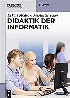 Didaktik der Informatik by Eckart Modrow