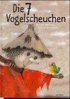 Die sieben Vogelscheuchen (Bilderbücher) by…