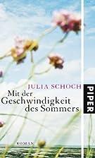 Mit der Geschwindigkeit des Sommers by Julia…