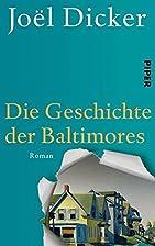Die Geschichte der Baltimores: Roman by…