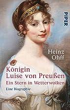 Königin Luise von Preußen. Ein Stern in…