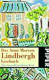 Das Anne-Morrow-Lindbergh-Lesebuch : eine Auswahl aus ihrem Werk / hrsg. von Elisabeth Piper