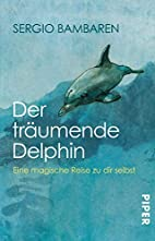 The Dolphin Story Of A Dreamer Book