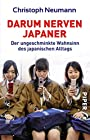 Darum nerven Japaner - Christoph Neumann