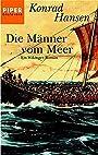 Die Männer vom Meer. Ein Wikinger- Roman. - Konrad Hansen