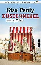 Küstennebel by Gisa Pauly