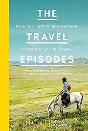 The Travel Episodes: Neue Geschichten für…