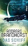 Das Schiff: Roman por Andreas Brandhorst
