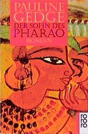 Der Sohn des Pharao. by Pauline Gedge