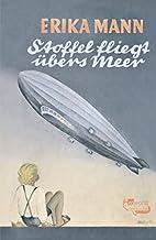 Stoffel fliegt übers Meer by Erika Mann