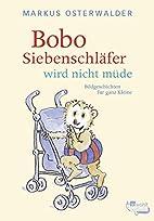 Bobo Siebenschlafer Wird Nicht Mude (German…