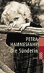 Die Suenderin. (German Edition) - Petra Hammesfahr