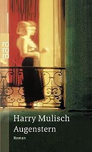 Augenstern. de Harry Mulisch