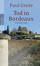 Tod in Bordeaux. Kriminalroman. by Paul…