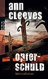 Ann Cleeves - Opferschuld