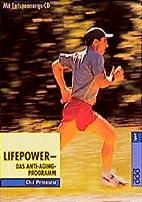 Lifepower das Anti-Aging-Programm, [mit…