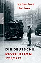 Failure of a Revolution: Germany 1918-1919…