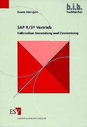 SAP-R/3-Vertrieb Fallstudien Anwendung und…