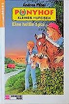 Ponyhof Kleines Hufeisen, Bd.8, Eine…