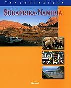 Traumstrassen - Suedafrika, Namibia by Ulla…