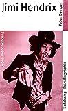 Jimi Hendrix : [Leben, Werk, Wirkung] / von Peter Kemper