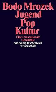Jugend – Pop – Kultur.: Eine…