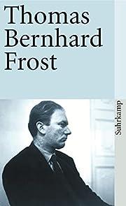 Frost – tekijä: Thomas Bernhard