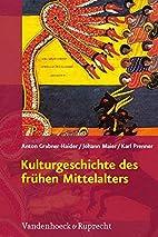 Kulturgeschichte des fruhen Mittelalters:…