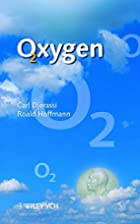 Oxygen : a play in two acts by Carl Djerassi