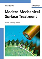 Modern Mechanical Surface Treatment: States,…