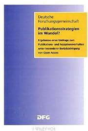 Publikationsstrategien im Wandel? :…