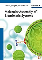 Molecular assembly of biomimetic systems by…
