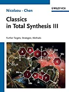 Classics in total synthesis. III, Further…