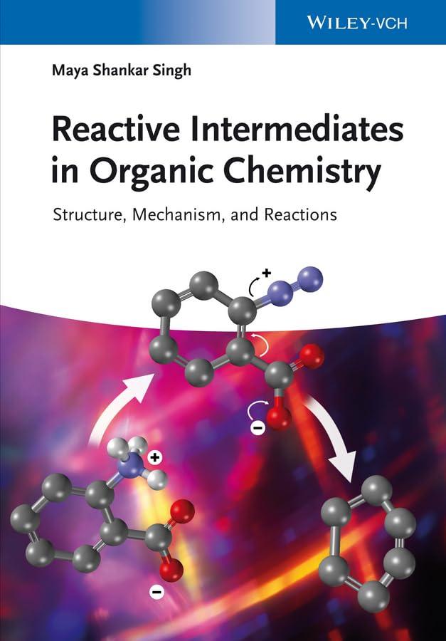PDF] Reactive Intermediates in Organic Chemistry: Structure