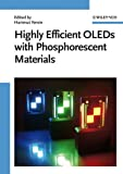 Highly efficient OLEDs with phosphorescent materials / edited by Hartmut Yersin