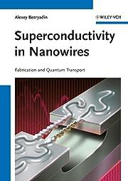 Superconductivity in Nanowires: Fabrication…