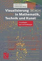 Visualisierung in Mathematik, Technik und…