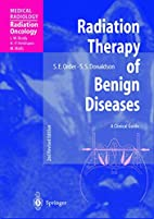 Radiation Therapy of Benign Diseases: A…