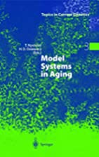 Model Systems in Aging (Topics in Current…