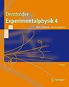 Experimentalphysik. Bd.4 : Kern-, Teilchen-…