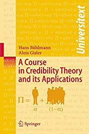 A Course in Credibility Theory and its…