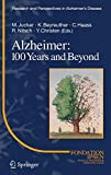 Alzheimer : 100 years and beyond / M. Jucker [and others], eds