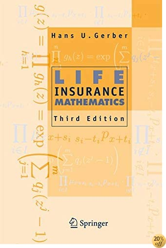 Life Insurance Mathematics by Hans U. Gerber - @Argentinandyou.com.ar
