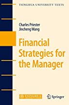 Financial Strategies for the Manager…