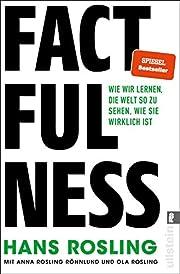 Factfulness: Wie wir lernen, die Welt so zu…