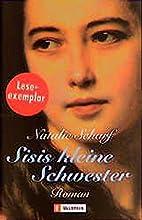 Sisis kleine Schwester by Natalie  Scharf