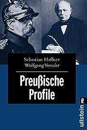 Preußische Profile. – tekijä: Sebastian…