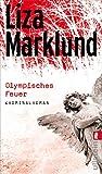 Liza Marklund - Olympisches Feuer